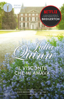 Il visconte che mi amava. Serie Bridgerton. Vol. 2 - Antonella Pieretti,Julia Quinn - ebook