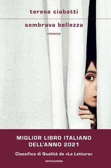 Sembrava bellezza - Teresa Ciabatti - ebook