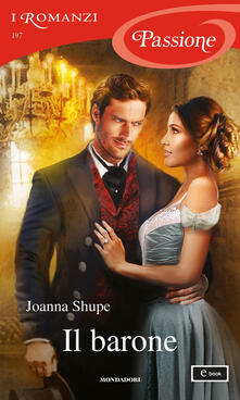 Il barone - Joanna Shupe - ebook