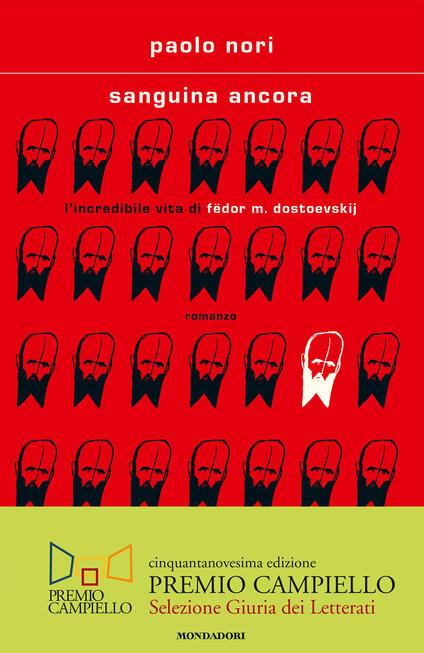 Sanguina ancora. L'incredibile vita di Fëdor M. Dostojevskij - Paolo Nori - ebook