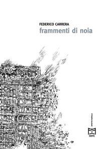 Frammenti di noia - Federico Carrera - ebook