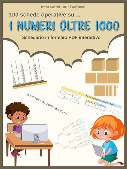 I numeri oltre 1000 - Italo Faustinelli,Ivana Sacchi - ebook