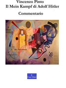 Il Mein Kampf di Adolf Hitler. Commentario - Vincenzo Pinto - ebook