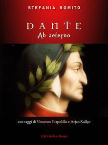 Dante. Ab aeterno - Stefania Romito - ebook