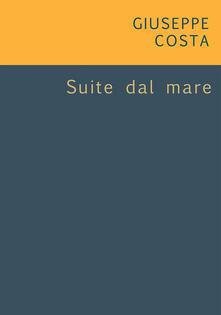 Suite dal mare - Giuseppe Costa - ebook