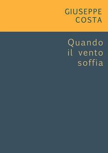 Quando il vento soffia. Spartito - Giuseppe Costa - ebook