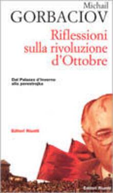 Riflessioni sulla rivoluzione dottobre. Dal Palazzo dinverno alla perestrojka.pdf