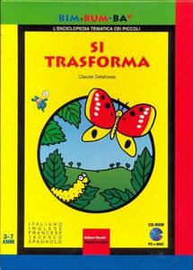 Libro Bim bum ba si trasforma Claude Delafosse