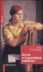 Libro Ercoli e il guardiano notturno Julia O'Faolain