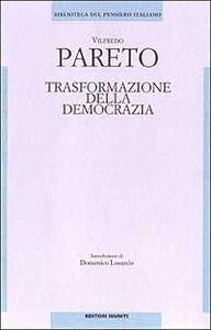 Libro Trasformazione della democrazia Vilfredo Pareto