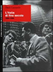 L' Italia di fine secolo 1990-1998