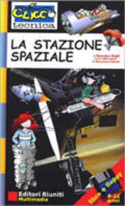 La stazione spaziale. Con floppy disk