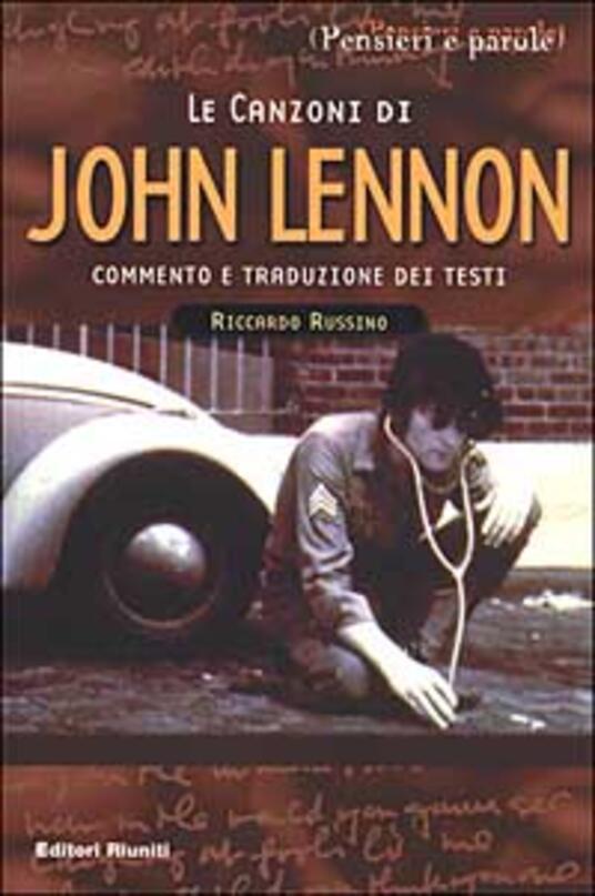 Le canzoni di John Lennon - Riccardo Russino,Paola De Rosa - copertina