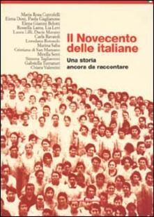 Il Novecento delle italiane. Una storia ancora da raccontare - copertina