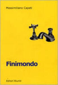 Foto Cover di Finimondo. Una lettura del Novecento italiano, Libro di Massimiliano Capati, edito da Editori Riuniti