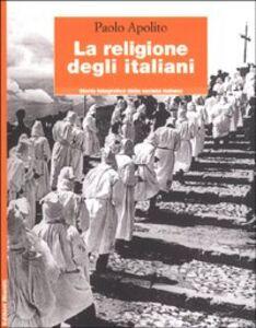 Libro La religione degli italiani Paolo Apolito