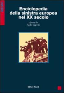 Enciclopedia della sinistra europea nel XX secolo
