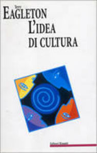Libro L' idea di cultura Terry Eagleton