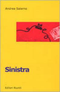 Libro Sinistra. Dialoghi intercettati su gsm Andrea Salerno