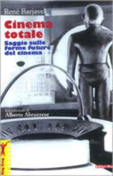 Secchiarapita.it Cinema totale. Saggio sulle forme future del cinema Image