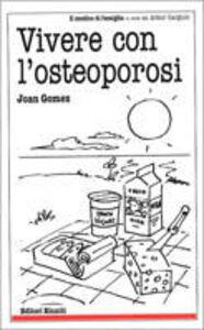 Foto Cover di Vivere con l'osteoporosi, Libro di Joan Gomez, edito da Editori Riuniti