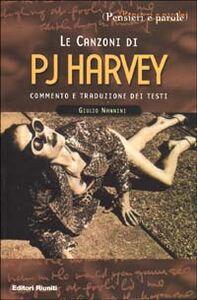 Libro Le canzoni di P. J. Harvey Giulio Nannini