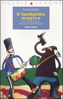 Il tamburino magico. Ediz. illustrata - Gianni Rodari - copertina