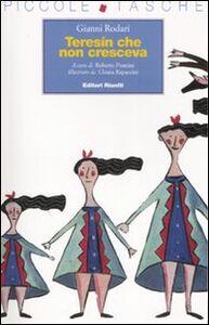 Foto Cover di Teresin che non cresceva, Libro di Gianni Rodari, edito da Editori Riuniti