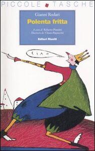 Foto Cover di Polenta fritta, Libro di Gianni Rodari, edito da Editori Riuniti