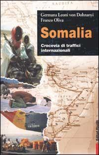 Somalia. Crocevia di traffici internazionali