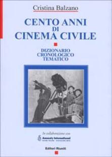 Promoartpalermo.it Cento anni di cinema civile. Dizionario cronologico tematico Image