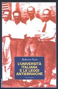 Foto Cover di L' Università italiana e le leggi antiebraiche, Libro di Roberto Finzi, edito da Editori Riuniti