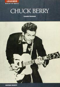 Foto Cover di Chuck Berry, Libro di Carmelo Genovese, edito da Editori Riuniti