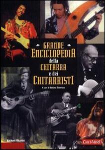 Grande enciclopedia della chitarra e dei chitarristi