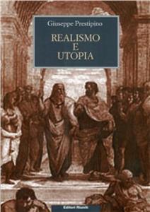 Libro Realismo e utopia. In memoria di Lukács e Bloch Giuseppe Prestipino
