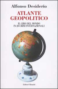 Atlante geopolitico. Il gir...