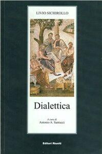 Libro Dialettica Livio Schirollo