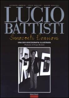Daddyswing.es Lucio Battisti. Innocenti evasioni. Un bio-discografia illustrata Image