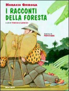 Libro I racconti della foresta Horacio Quiroga