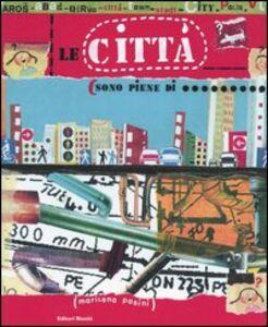Libro Le città sono piene di... Marilena Pasini