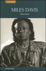 Foto Cover di Miles Davis, Libro di Federico Scoppio, edito da Editori Riuniti