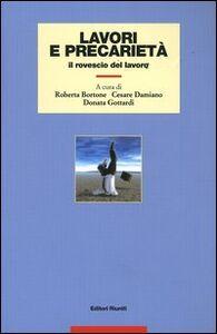 Foto Cover di Lavori e precarietà. Il rovescio del lavoro, Libro di  edito da Editori Riuniti