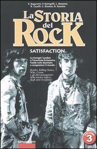 Libro La storia del rock. Vol. 3: Satisfaction.