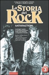 La storia del rock. Vol. 3: Satisfaction.