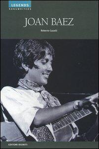 Foto Cover di Joan Baez, Libro di Roberto Caselli, edito da Editori Riuniti