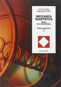 Fisica teorica. Vol. 3: Meccanica quantistica. Teoria non relativistica.