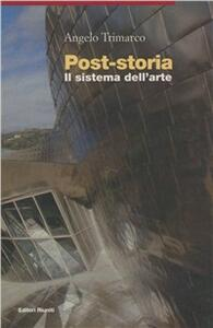 Post-storia. Il sistema dell'arte