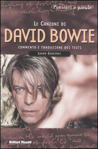 Le canzoni di David Bowie. Commento e traduzione dei testi