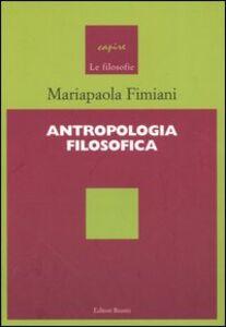 Libro Antropologia filosofica Mariapaola Fimiani