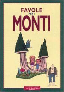 Libro Favole per i monti